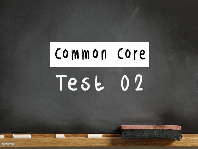 Common Core test 02