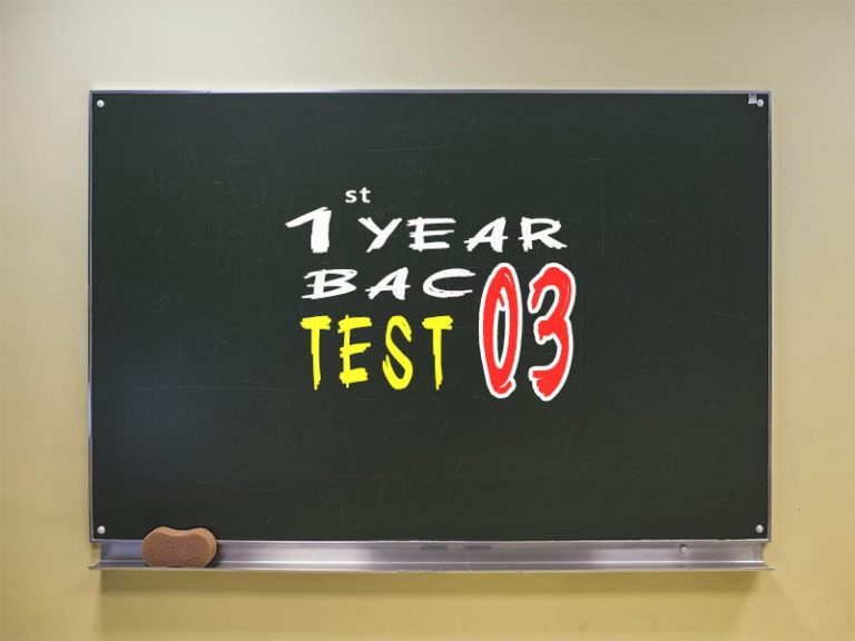 1st Year Bac Test 03