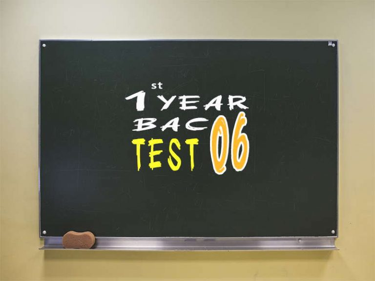 1st Year Bac Test 06
