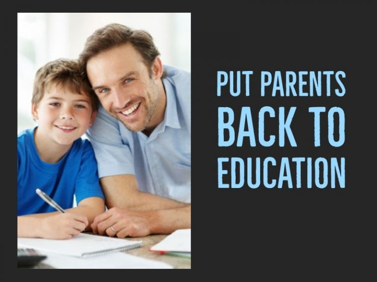 Put Parents Back into Education
