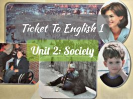 Ticket to English 1 Unit 2 Society