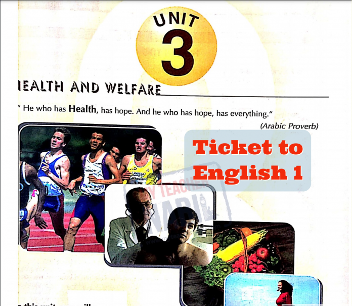 Ticket to English 1 Unit 3 Health and Welfare